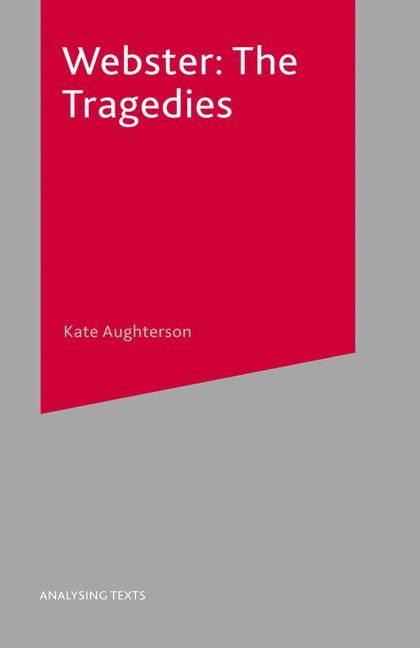 Cover of 'Webster : the tragedies'