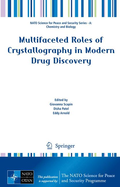 Cover of 'Multifaceted Roles of Crystallography in Modern Drug Discovery'
