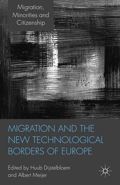 Cover of 'Migration and the New Technological Borders of Europe'