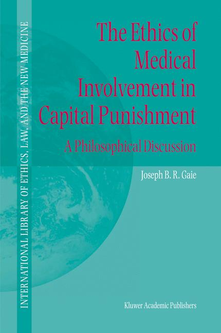 Cover of 'The Ethics of Medical Involvement in Capital Punishment'
