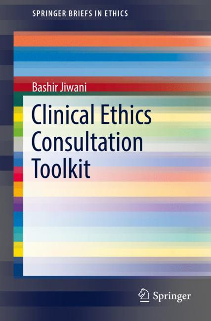 Cover of 'Clinical Ethics Consultation Toolkit'