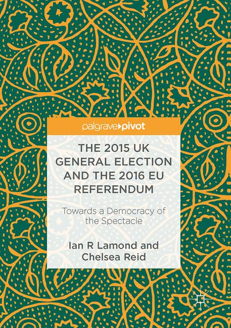 Cover of 'The 2015 UK General Election and the 2016 EU Referendum'