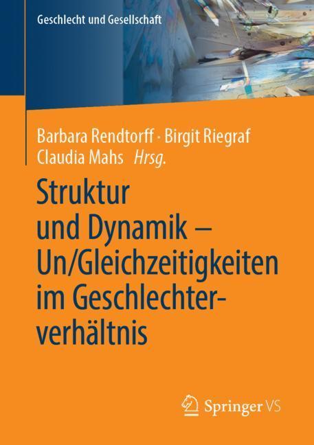 Cover of 'Struktur und Dynamik – Un/Gleichzeitigkeiten im Geschlechterverhältnis'