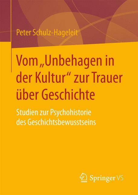 """Cover of 'Vom """"Unbehagen in der Kultur"""" zur Trauer über Geschichte'"""