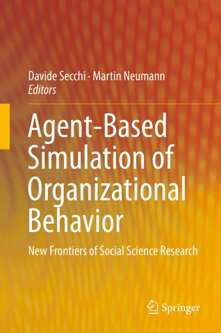 Cover of 'Agent-Based Simulation of Organizational Behavior'
