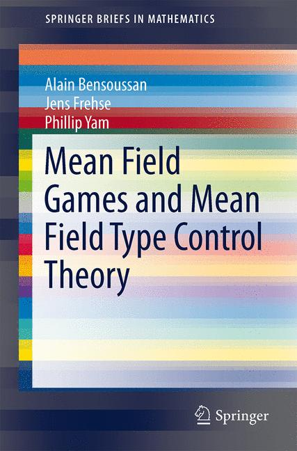 Cover of 'Mean Field Games and Mean Field Type Control Theory'