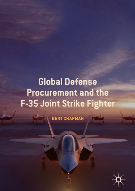 Cover of 'Global Defense Procurement and the F-35 Joint Strike Fighter'