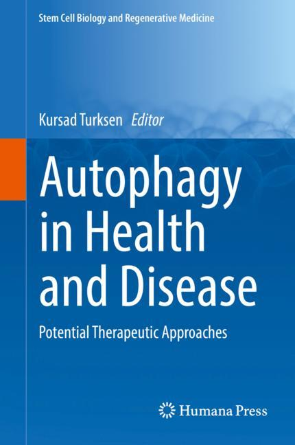 Cover of 'Autophagy in Health and Disease'