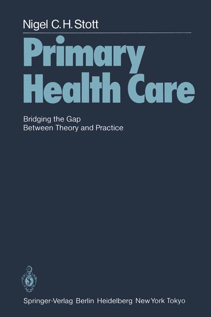 Cover of 'Primary health care : bridging the gap between theory and practice'