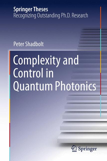 Cover of 'Complexity and Control in Quantum Photonics'