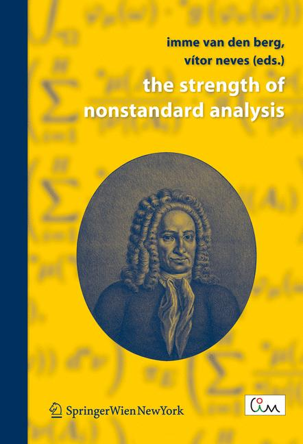 Cover of 'The Strength of Nonstandard Analysis'