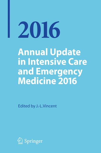 Cover of 'Annual Update in Intensive Care and Emergency Medicine 2016'
