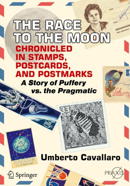 Cover of 'The Race to the Moon Chronicled in Stamps, Postcards, and Postmarks'