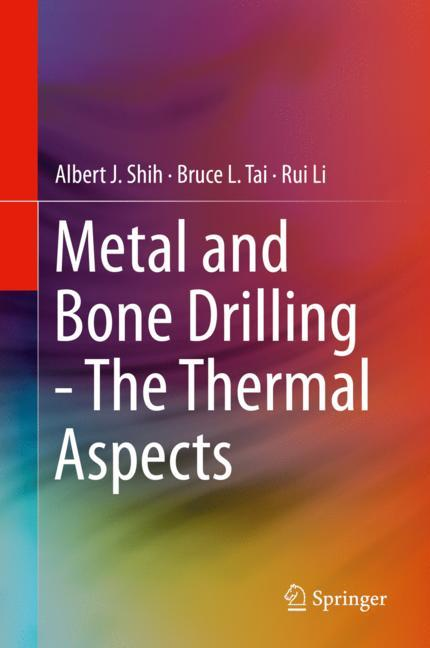 Cover of 'Metal and Bone Drilling - The Thermal Aspects'