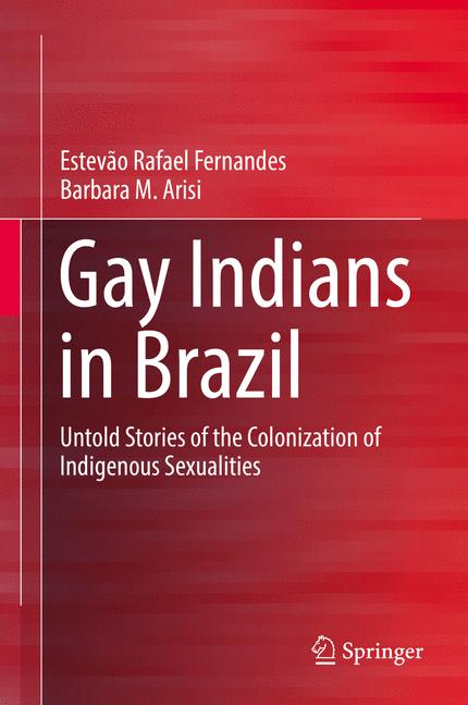 Cover of 'Gay Indians in Brazil'