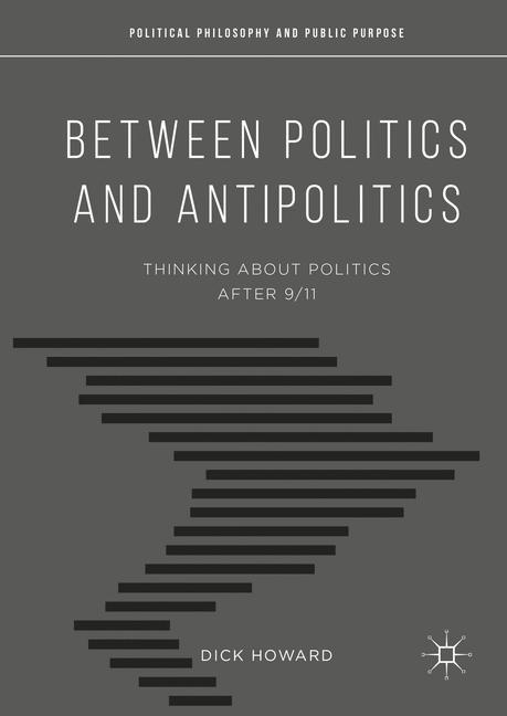 Cover of 'Between Politics and Antipolitics'