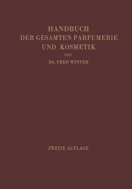 Cover of 'Handbuch der gesamten Parfumerie und Kosmetik'