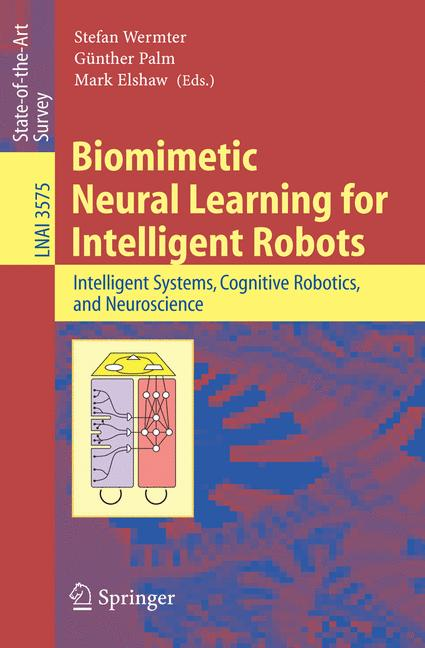 Cover of 'Biomimetic Neural Learning for Intelligent Robots'