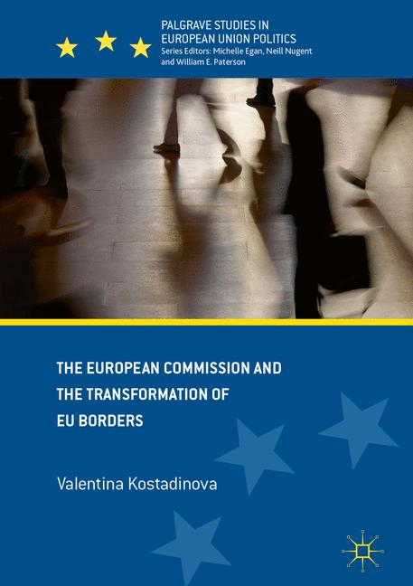 Cover of 'The European Commission and the Transformation of EU Borders'