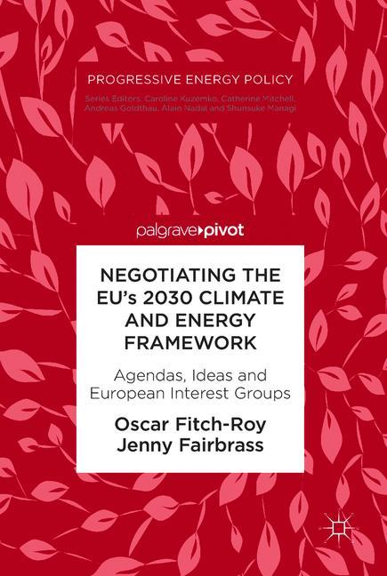 Cover of 'Negotiating the EU's 2030 Climate and Energy Framework'