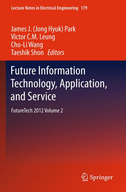 Cover of 'Future Information Technology, Application, and Service'