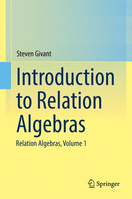 Cover of 'Introduction to Relation Algebras'