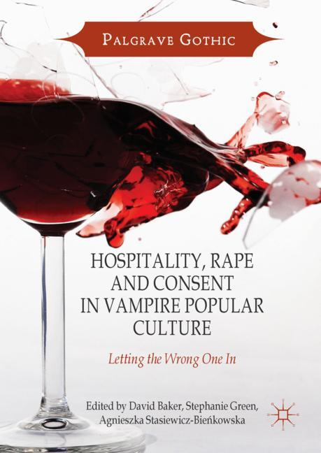 Cover of 'Hospitality, Rape and Consent in Vampire Popular Culture'