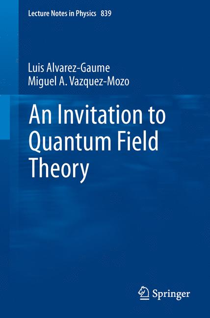 Cover of 'An Invitation to Quantum Field Theory'