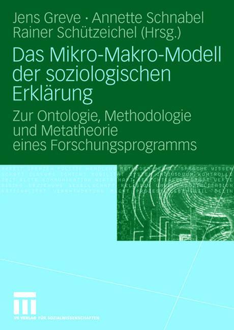 Cover of 'Das Mikro-Makro-Modell der soziologischen Erklärung'