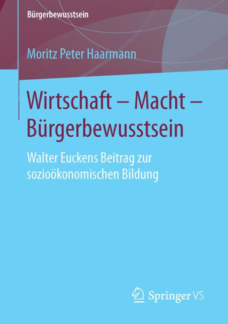 Cover of 'Wirtschaft – Macht – Bürgerbewusstsein'