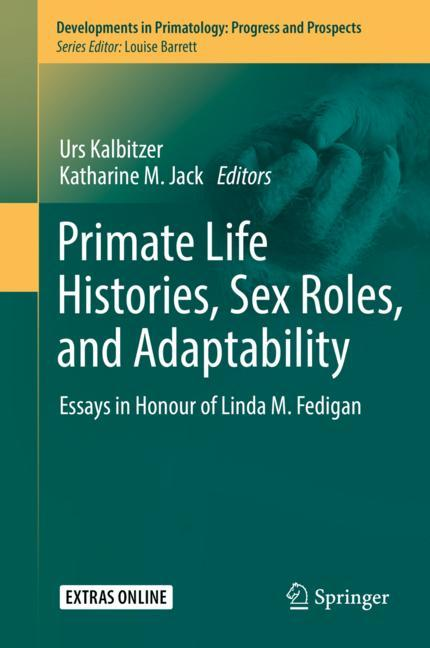 Cover of 'Primate Life Histories, Sex Roles, and Adaptability'