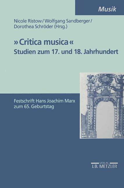 Cover of '»Critica musica«: Studien zum 17. und 18. Jahrhundert'