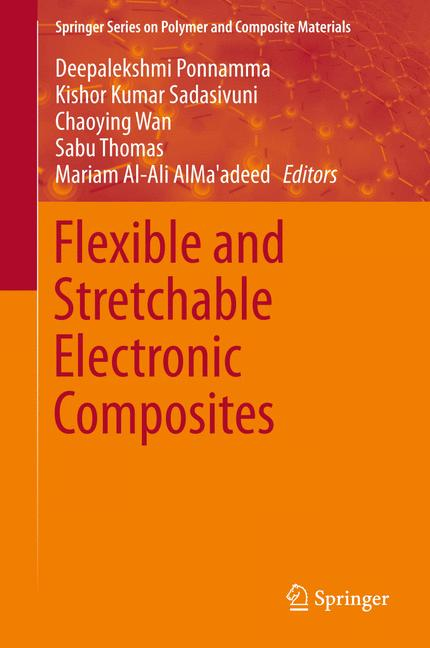 Cover of 'Flexible and Stretchable Electronic Composites'