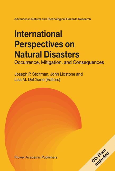 Cover of 'International Perspectives on Natural Disasters: Occurrence, Mitigation, and Consequences'