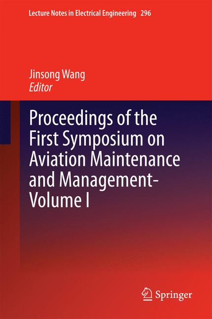 Cover of 'Proceedings of the First Symposium on Aviation Maintenance and Management-Volume I'
