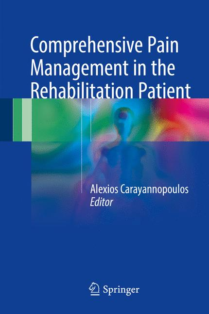 Cover of 'Comprehensive Pain Management in the Rehabilitation Patient'