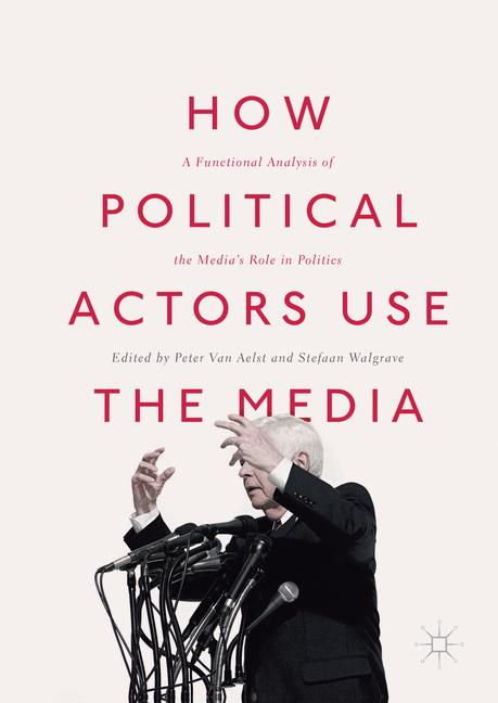 Cover of 'How Political Actors Use the Media'
