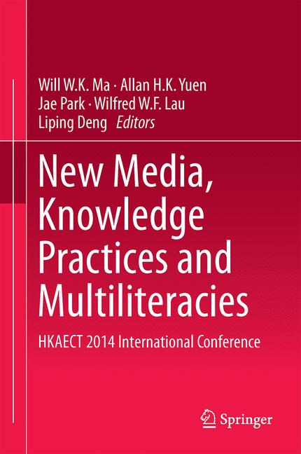 Cover of 'New Media, Knowledge Practices and Multiliteracies'