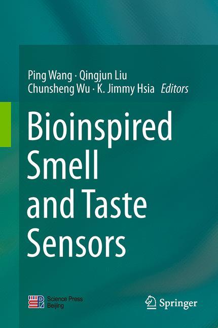 Cover of 'Bioinspired Smell and Taste Sensors'