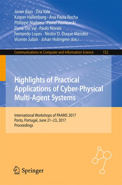 Cover of 'Highlights of Practical Applications of Cyber-Physical Multi-Agent Systems'