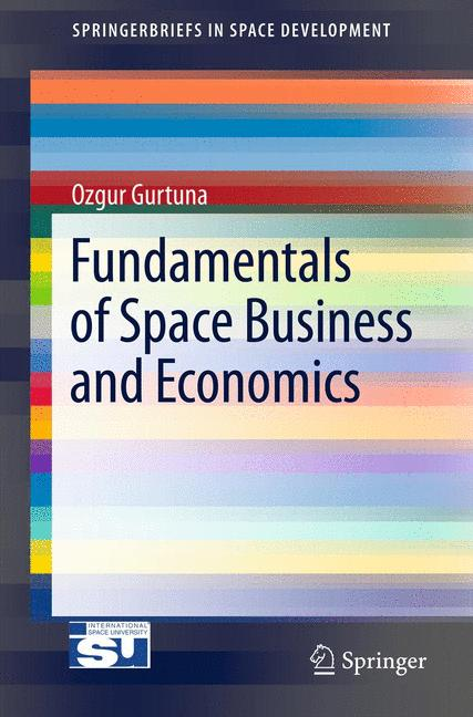 Cover of 'Fundamentals of Space Business and Economics'