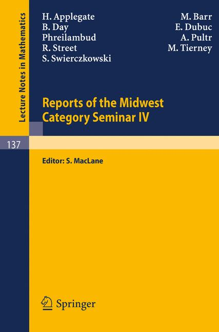 Cover of 'Reports of the Midwest Category Seminar IV'