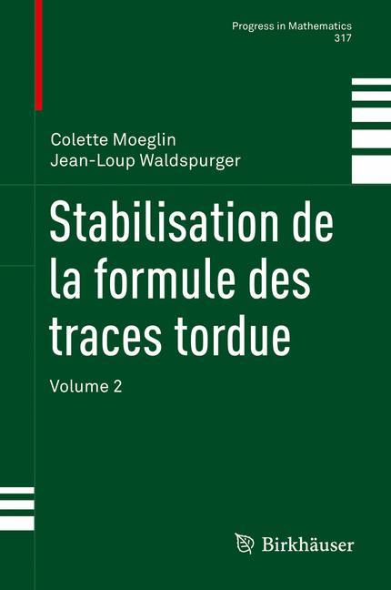 Cover of 'Stabilisation de la formule des traces tordue'