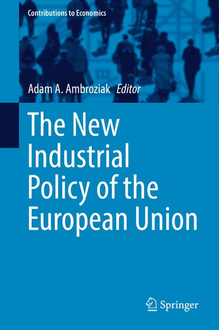 Cover of 'The New Industrial Policy of the European Union'