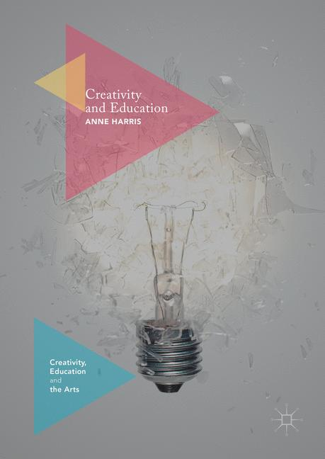 Cover of 'Creativity and Education'