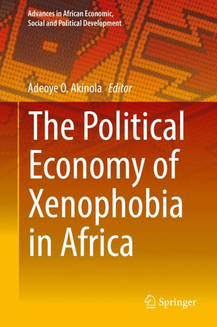 Cover of 'The Political Economy of Xenophobia in Africa'