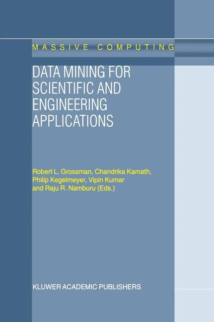 Cover of 'Data Mining for Scientific and Engineering Applications'