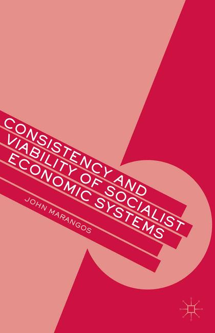 Cover of 'Consistency and Viability of Socialist Economic Systems'