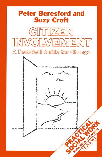 Cover of 'Citizen involvement : a practical guide for change'