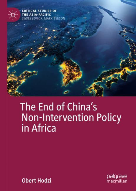 Cover of 'The End of China's Non-Intervention Policy in Africa'